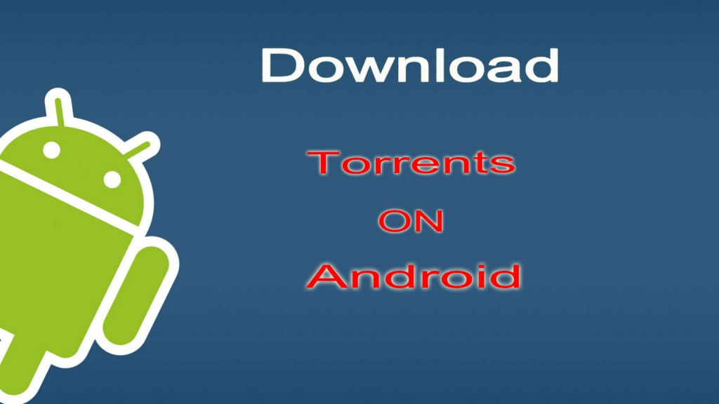 Downlaod-Torrents-On-Android