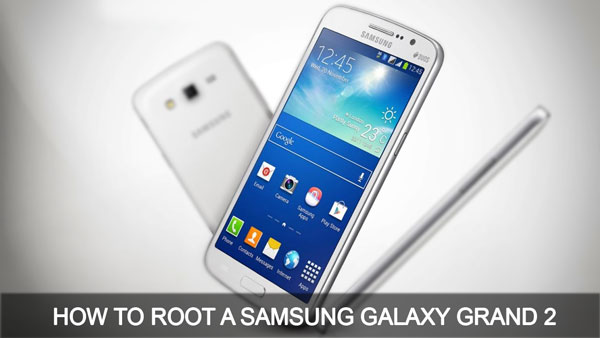 How To Root A Samsung Galaxy Grand 2 (G7102)