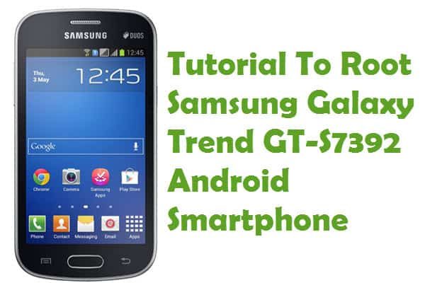 Root Samsung Galaxy Trend Duos GT-s7392