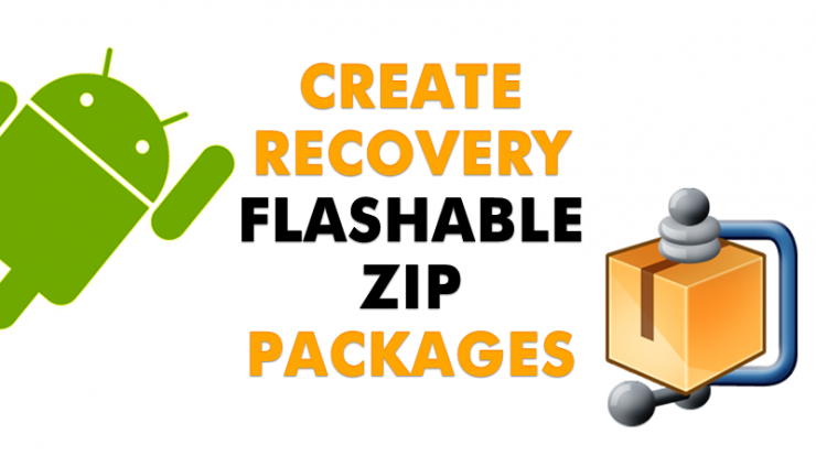 Create Android Apps Recovery Flashable Zip File