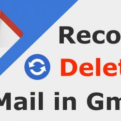 Recover Deleted Emails From Gmail After 30 Days