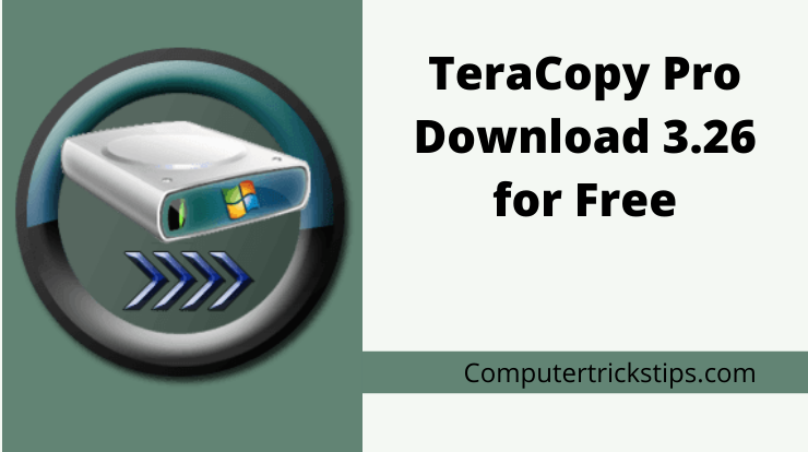 TeraCopy Pro Download 3.26 for Free