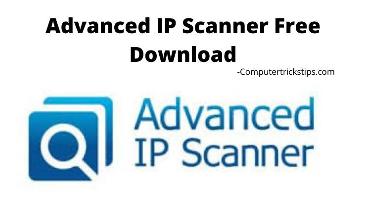 Advanced IP Scanner Free Download