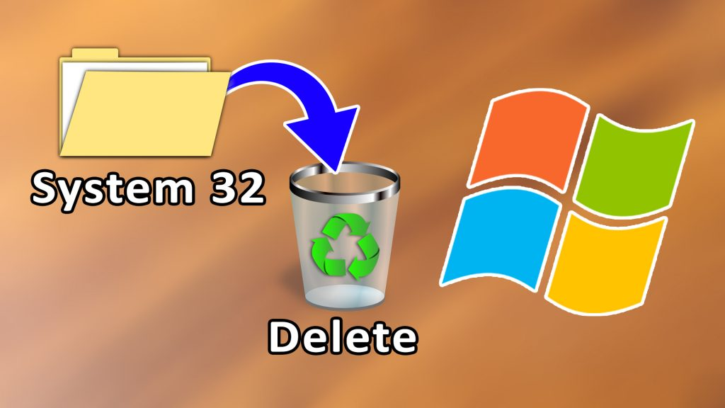 How to delete System32 folder on Windows