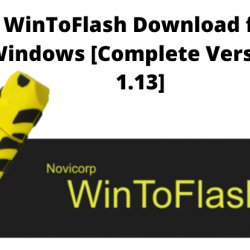 WinToFlash Download for Windows [Complete Version- 1.13]