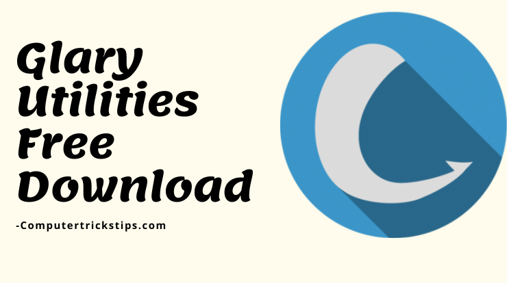 Glary Utilities Free Download