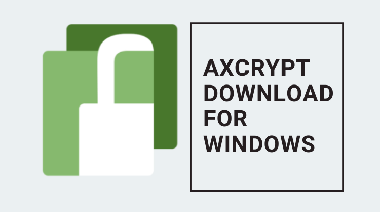 Axcrypt Download for Windows