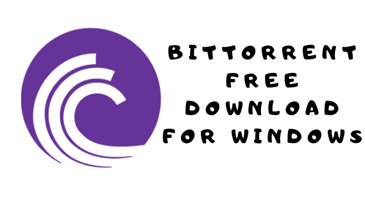 BitTorrent Free Download For Windows