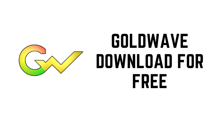 GoldWave Download For Free