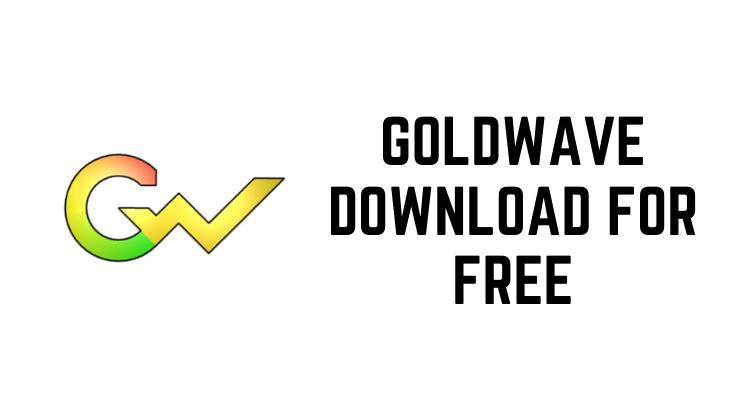 GoldWave Download For Free