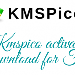 Kmspico activator Download for Free