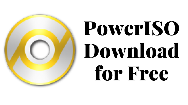 PowerISO Download for Free