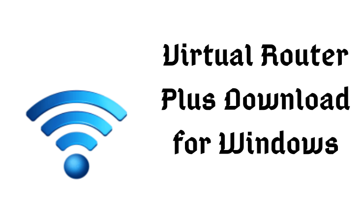 Virtual Router Plus Download for Windows