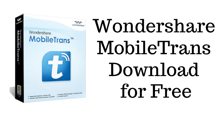 Wondershare MobileTrans Download for Free