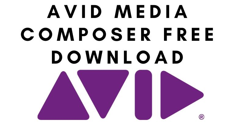 Avid Media Composer Download for Free