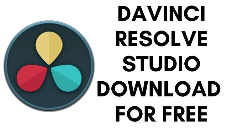 DaVinci Resolve Studio Download for Free