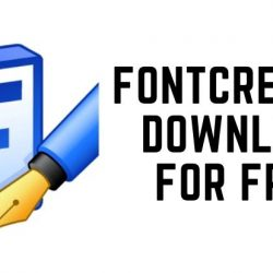 FontCreator Download for Free