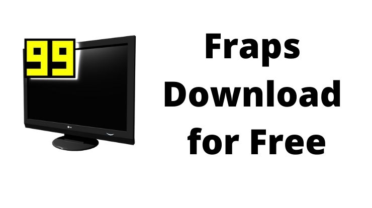 Fraps Download for Free