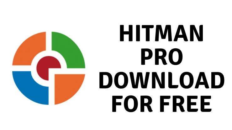 Hitman Pro Download for Free