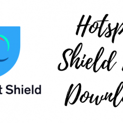 Hotspot Shield Elite VPN Free Download