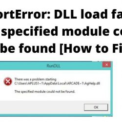 ImportError: DLL load failed: The specified module could not be found [How to Fix it]