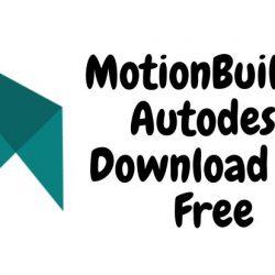 MotionBuilder Autodesk Download for Free