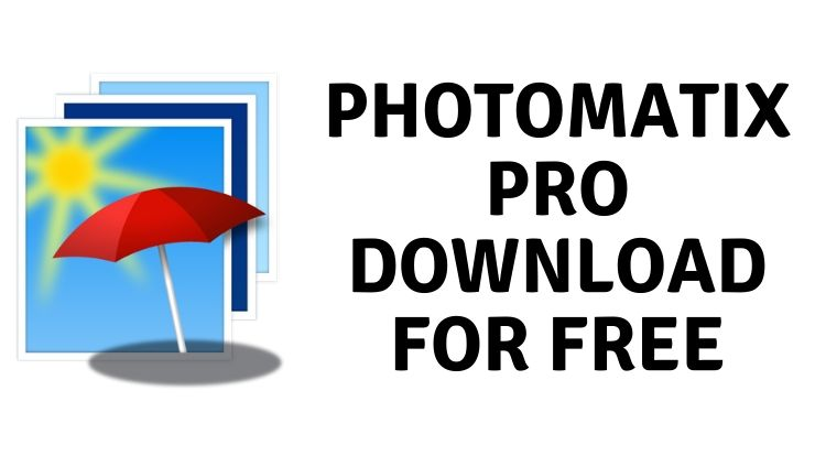 Photomatix Pro Download for free