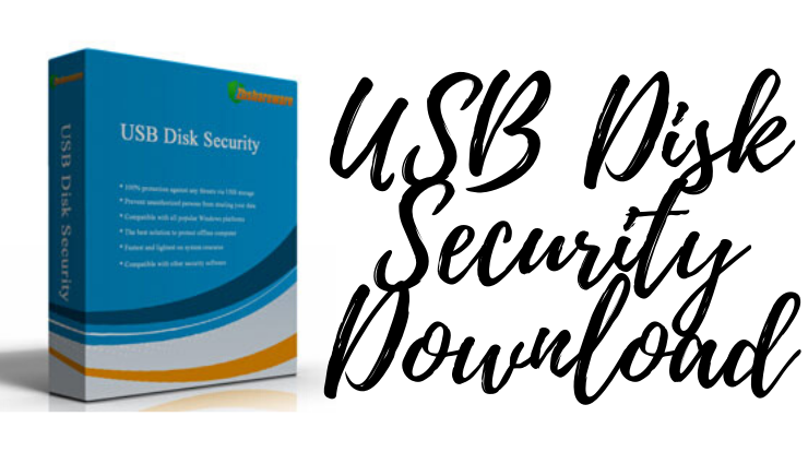 USB Disk Security Download for Free