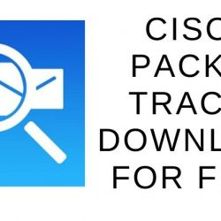 Cisco Packet Tracer Download for Free