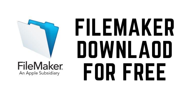 FileMaker Downlaod for Free