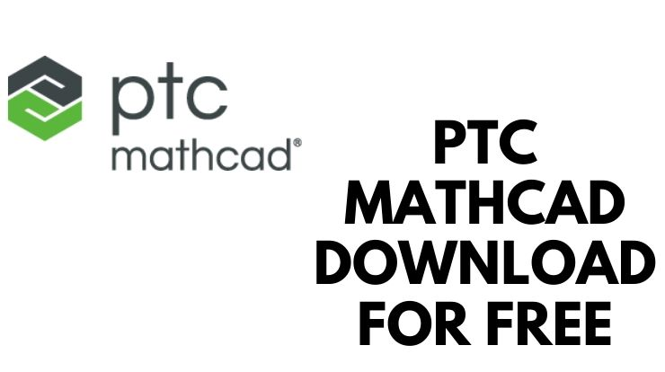 PTC Mathcad Download for Free