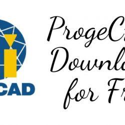 ProgeCAD Download for Free