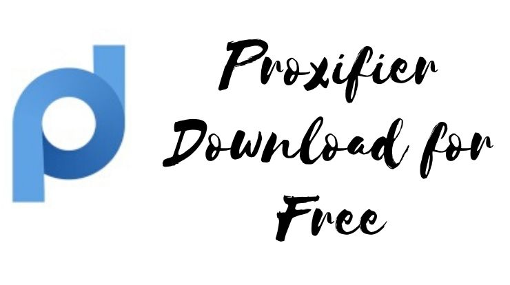 Proxifier Download for Free
