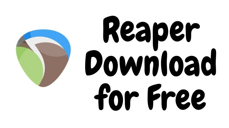 Reaper Download for Free