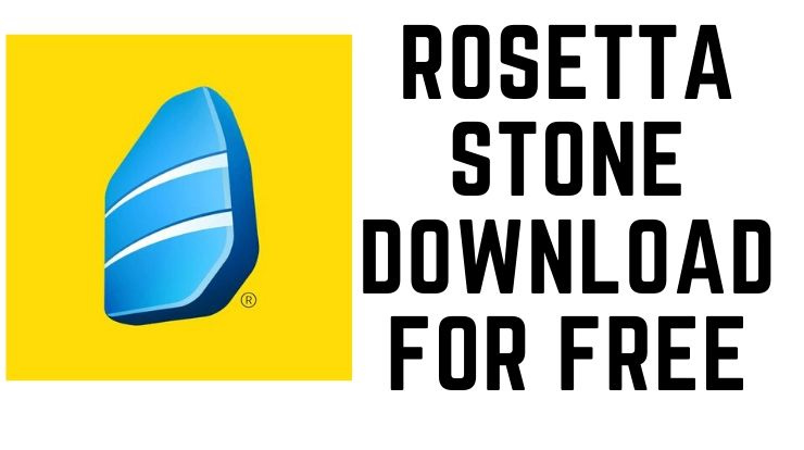 Rosetta Stone Download for Free