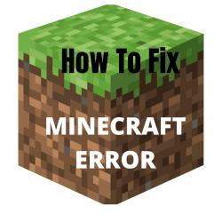 Fix Minecraft Error
