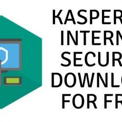 Kaspersky Internet Security Download for Free